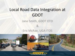 Local Road Data Integration at GDOT