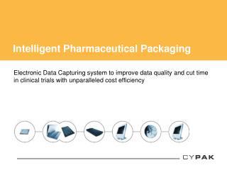 Intelligent Pharmaceutical Packaging
