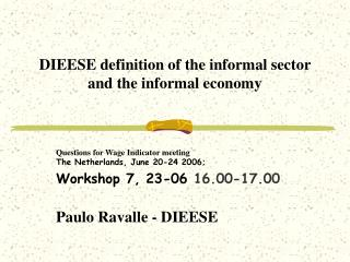 DIEESE definition of the informal sector and the informal economy