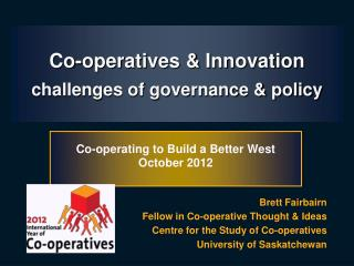 Co-operatives & Innovation challenges of governance & policy