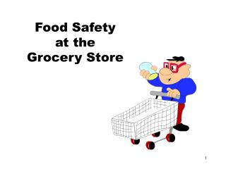 Food Safety at the Grocery Store