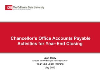 Chancellor's Office Accounts Payable Activities for Year-End Closing