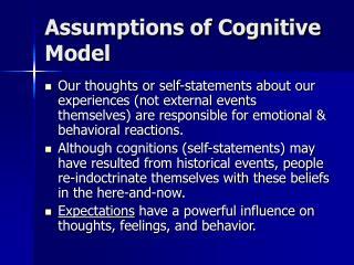 Assumptions of Cognitive Model