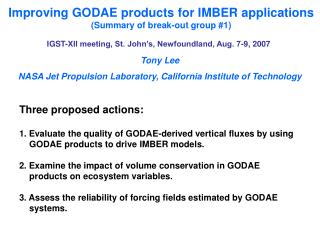 Improving GODAE products for IMBER applications  (Summary of break-out group #1)