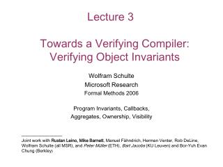 Lecture 3 Towards a Verifying Compiler:  Verifying Object Invariants