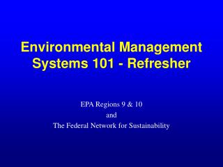 Environmental Management Systems 101 - Refresher