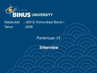 Pertemuan 13 Interview