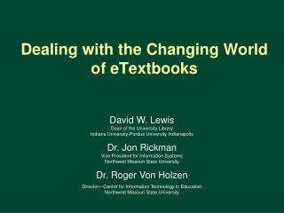 Dealing with the Changing World of eTextbooks