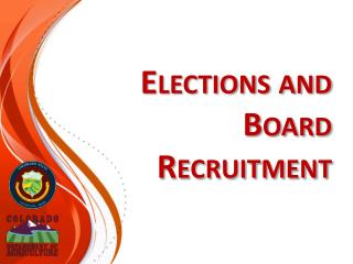 Elections and Board Recruitment