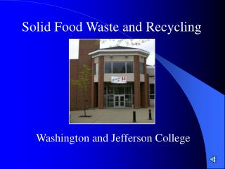 Solid Food Waste and Recycling