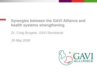 Synergies between the GAVI Alliance and health systems strengthening
