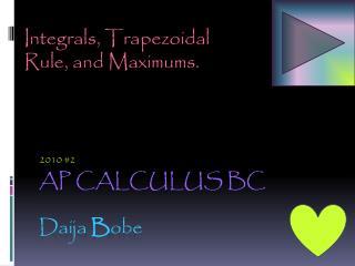AP CALCULUS  BC Daija  B obe