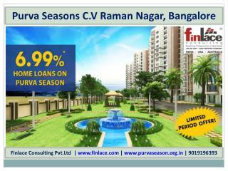 Purva Seasons Bangalore-(9019196393)-C V Raman Nagar