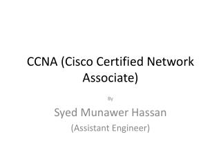 CCNA (Cisco Certified Network Associate)