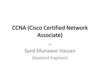 CCNA (Cisco Certified Network Associate)