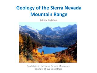 Geology of the Sierra Nevada  Mountain Range