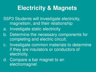 Electricity & Magnets