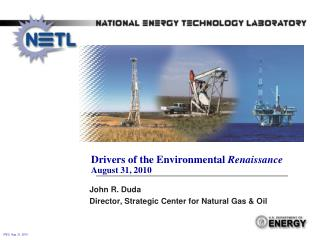 Drivers of the Environmental  Renaissance August 31, 2010