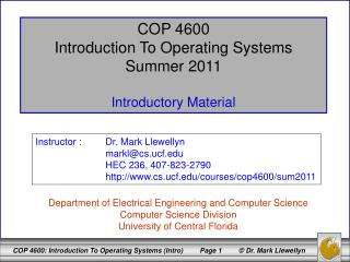 COP 4600 Introduction To Operating Systems Summer 2011 Introductory Material