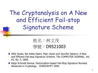 The Cryptanalysis on A New and Efficient Fail-stop Signature Scheme