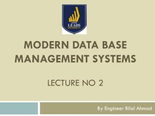 Modern data base management systems Lecture no 2