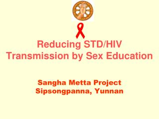 Reducing STD/HIV Transmission by Sex Education