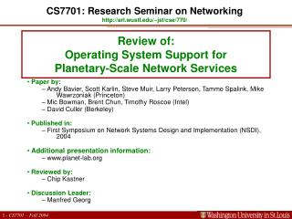 Review of:  Operating System Support for  Planetary-Scale Network Services