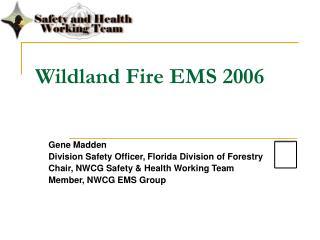 Wildland Fire EMS 2006