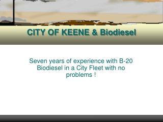 CITY OF KEENE & Biodiesel