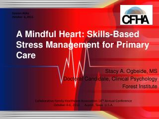 A Mindful Heart: Skills-Based Stress Management for Primary Care