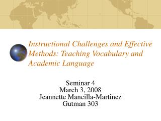 Instructional Challenges and Effective Methods: Teaching Vocabulary and Academic Language