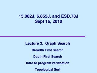 15.082J, 6.855J, and ESD.78J Sept 16, 2010