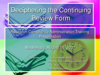 Deciphering the Continuing Review Form