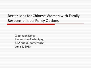 Better Jobs for Chinese Women with Family Responsibilities: Policy Options