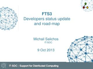 FTS3 Developers status update  and road-map