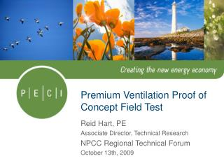 Premium Ventilation Proof of Concept Field Test