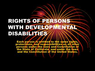 RIGHTS OF PERSONS WITH DEVELOPMENTAL DISABILITIES