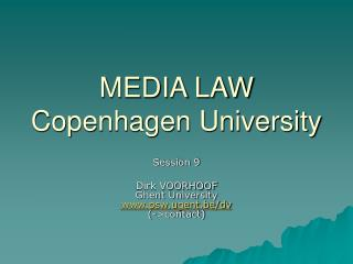 MEDIA LAW Copenhagen University