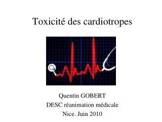 Toxicit  des cardiotropes
