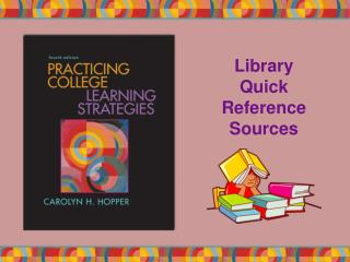 Library  Quick Reference Sources