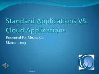 Standard Applications VS. Cloud Applications