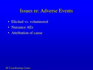 Issues re: Adverse Events