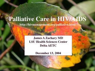 Palliative Care in HIV/AIDS hivmanagement/palliative.html