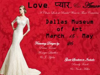 Love , ????? , &   Amor :        A Closer Look at Bridal Wear in Three Countries