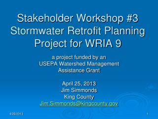 Stakeholder Workshop #3 Stormwater Retrofit Planning Project for WRIA 9