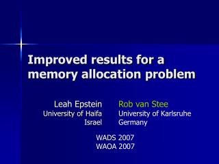 Improved results for a memory allocation problem