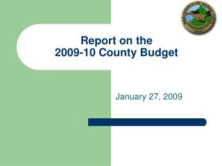Report on the  2009-10 County Budget