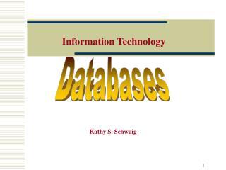 Kathy S. Schwaig