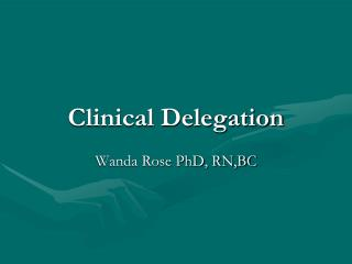 Clinical Delegation