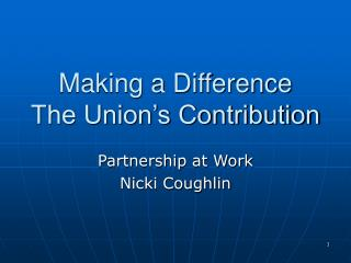 Making a Difference The Union's Contribution